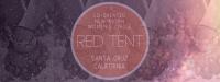 Red Tent Santa Cruz
